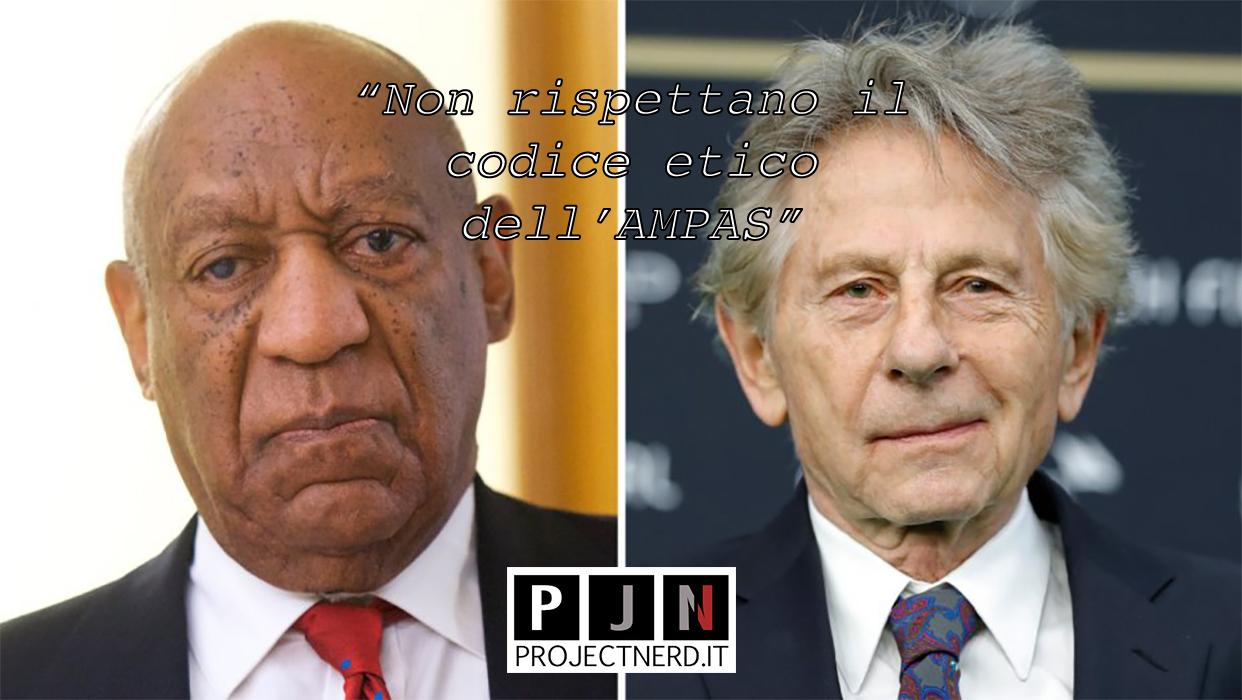 L'Academy ha espulso Bill Cosby e Roman Polanski