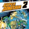super_dinosaur_2_cover_projectnerd