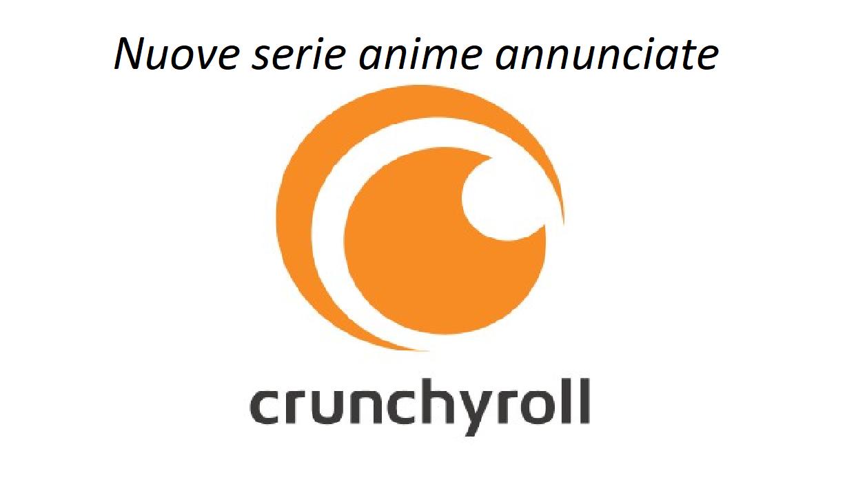 Crunchyroll nuovi annunci